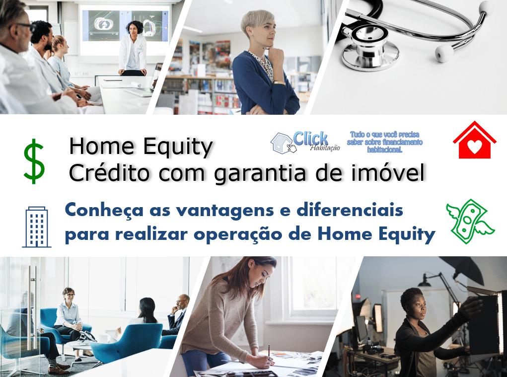 home equity - crédito com garantia de imóvel